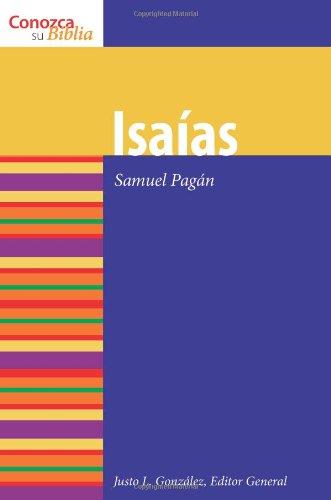 Isaias (Isaiah) (Conozca Su Biblia) (Spanish Edition) (Know Your Bible (Spanish))