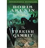 Turkish Gambit (075317474X) by Akunin, Boris