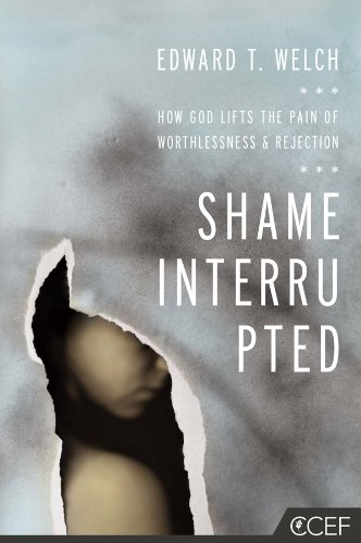 Shame Interrupted: How God Lifts the Pain of Worthlessness and Rejection by Edward T. Welch ebook deal