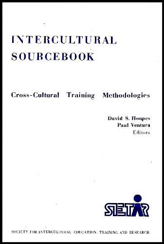 Intercultural sourcebook: Cross-cultural training methodologies
