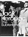 The Subterraneans (Penguin Modern Classics) by Kerouac, Jack (2001) Paperback