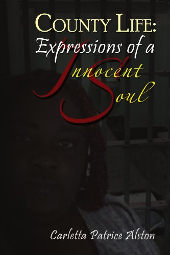 County Life: Expressions of an Innocent Soul