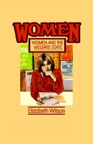 Women and the Welfare State (Tavistock Women's Studies), by Elizabeth Wilson