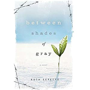 Between Shades of Gray [BETWEEN SHADES OF GRAY] [Hardcover]