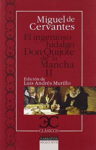Ingenioso hidalgo Don Quijote de la Mancha, El: Don Quijote De La Mancha : Don Quijote De La Mancha 2.