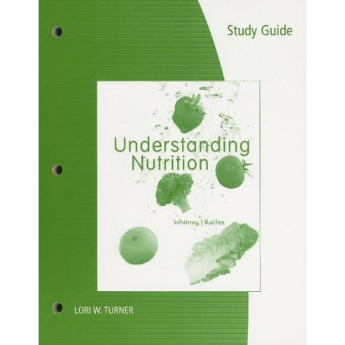 Whitney + Rolfes - Understanding Nutrition 12th Ed c2011 txtbk