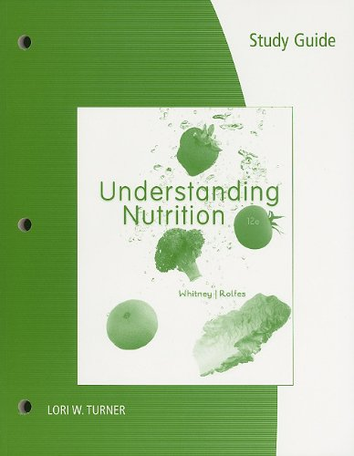 Study Guide for Whitney/Rolfes' Understanding Nutrition,...