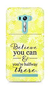 AMEZ believe you can and you are there halfway Back Cover For Asus Zenfone Selfie