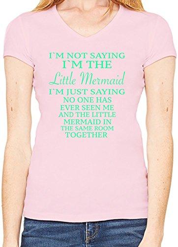 I'm Not Saying I'm Little Mermaid Funny Slogan Scollo a V T-shirt da donna XX-Large