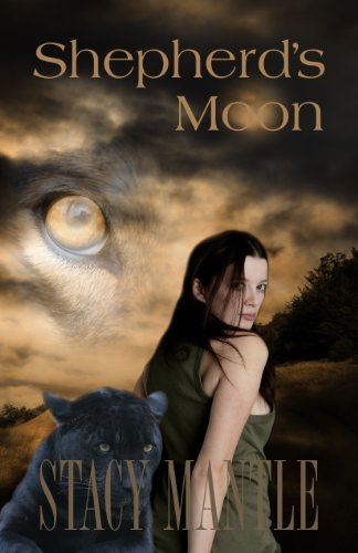Shepherd's Moon (Shepherds Series (Alexandra Wilde)) by Stacy Mantle