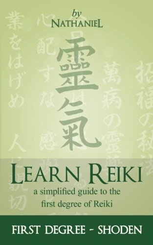 Learn Reiki: First Degree - Shoden