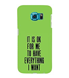 It is Ok for Me Everything 3D Hard Polycarbonate Designer Back Case Cover for Samsung Galaxy S6 Edge+ G928 :: Samsung Galaxy S6 Edge Plus G928F