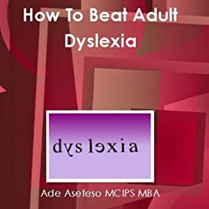 How to Beat Adult Dyslexia Audiobook