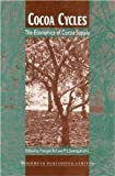 img - for Cocoa Cycles: The Economics of Cocoa Supply [Paperback] [1995] FranCois Ruf, P.S. Siswoputranto book / textbook / text book