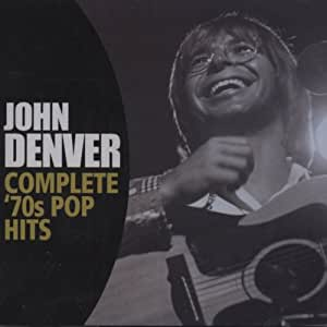 John Denver Complete 70s Pop Hits Amazon Com Music