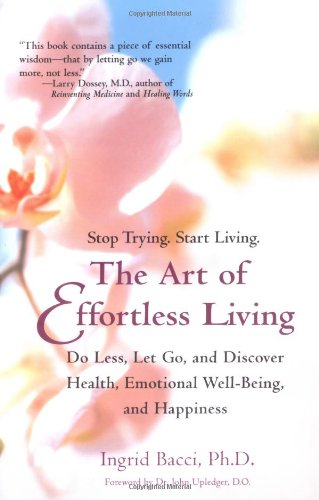 The Art of Effortless Living