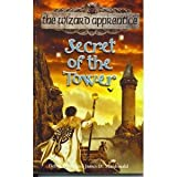 THE WIZARD APPRENTICE: SECRET OF THE TOWER. (0340841273) by Debra Doyle