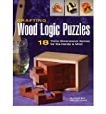 img - for BY Self, Charlie ( Author ) [{ Crafting Wood Logic Puzzles: 18 Three-Dimensional Games for the Hands & Mind By Self, Charlie ( Author ) Jun - 01- 2006 ( Paperback ) } ] book / textbook / text book