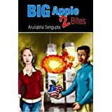 Big Apple 2 Bites ~ Arunabha Sengupta