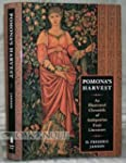 Pomona's Harvest: An Illustrated Chro...