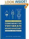 Comparative Vertebrate Neuroanatomy: Evolution and Adaptation
