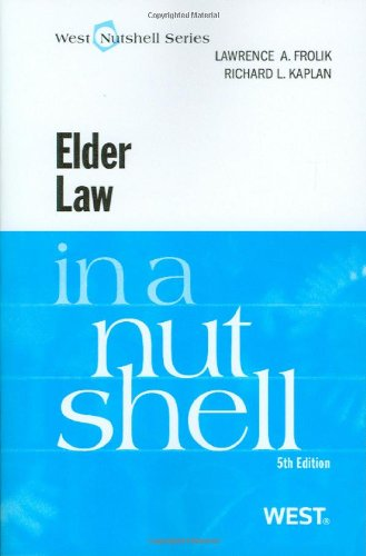 Elder Law in a Nutshell, 5th (In a Nutshell (West Publishing))