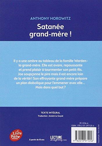 Satanée grand-mère ! (Livre de Poche Jeunesse)