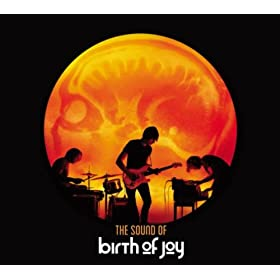 The Sound of Birth of Joy
