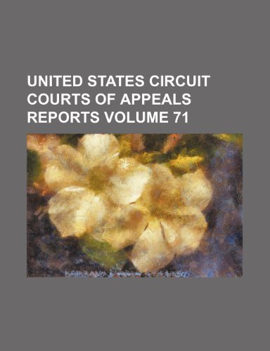 United States Circuit Courts of Appeals reports Volume 71