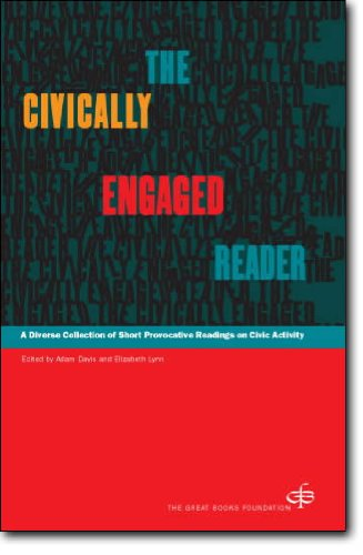 The Civically Engaged Reader: A Diverse Collection of...