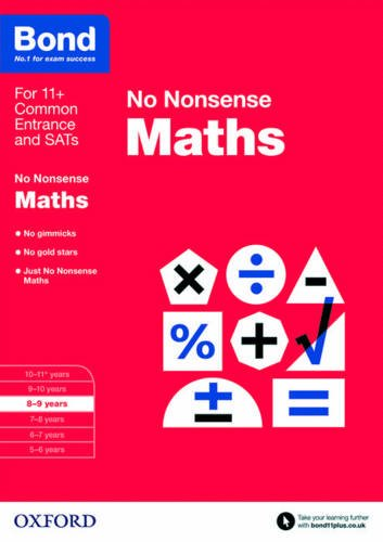 Bond: Maths: No Nonsense: 8-9 years