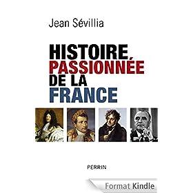 Histoire passionn�e de la France