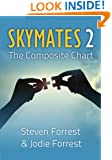 Skymates, Vol. II: The Composite Chart