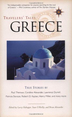 Travelers' Tales Greece: True Stories (Travelers' Tales...