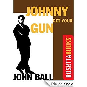 Johnny Get Your Gun (A Virgil Tibbs Mystery Book 3) (English Edition)