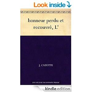 honneur perdu et recouvré, L' (French Edition)