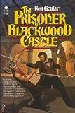 The Prisoner of Blackwood Castle
