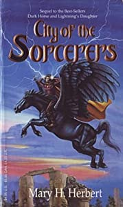 City of the Sorcerers by Mary H. Herbert