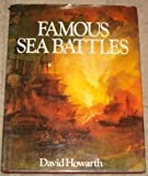 Famous Sea Battles (0316374806) by Howarth, David Armine