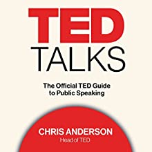 TED Talks: The Official TED Guide to Public Speaking | Livre audio Auteur(s) : Chris Anderson Narrateur(s) : Chris Anderson, Tom Rielly, Kelly Stoetzel