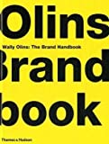 img - for Wally Olins: The Brand Handbook by Wally Olins ( 2008 ) Hardcover book / textbook / text book