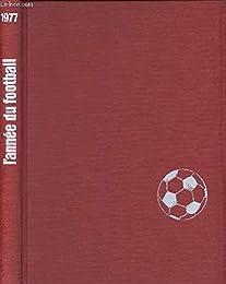 L' Année du football 1977