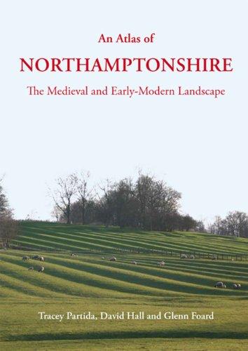 An Atlas of Northamptonshire