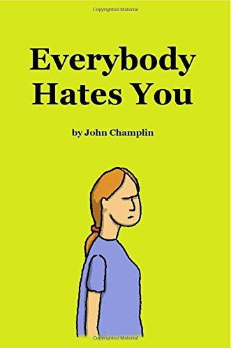 Everybody Hates You