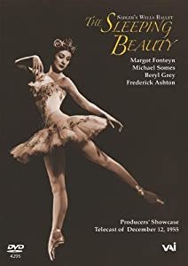 Tchaikovsky - The Sleeping Beauty / Fonteyn, Somes, Ashton, Grey, Sadler's Wells Ballet