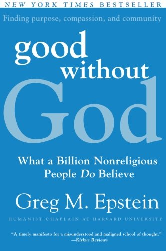 Good Without God: What a Billion Nonreligious People Do Believe (Good Without God compare prices)
