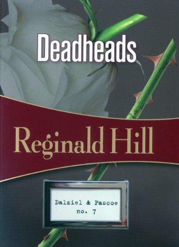 Deadheads: Dalziel & Pascoe, #7