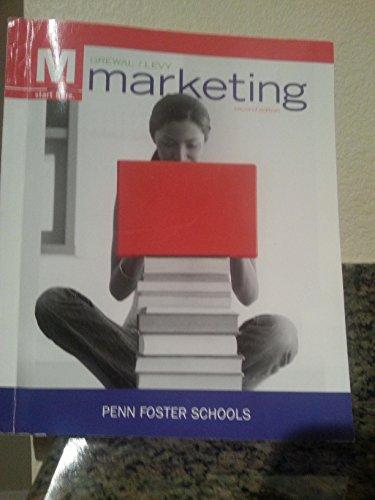 M. MARKETING - PENN FOSTER SCHOOLS- SECOND EDITION, GREWAL /LEVY