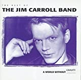 A World Without Gravity : The Best Of The Jim Carroll Band by Carroll, Jim [1993]