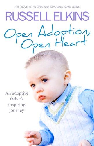 Open Adoption, Open Heart by Russell Elkins ebook deal